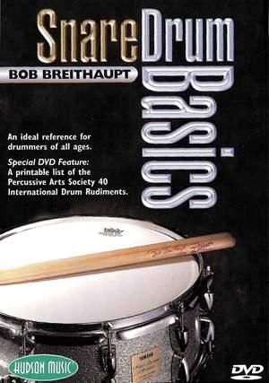 Bob Breithaupt: Snare Drums Basics