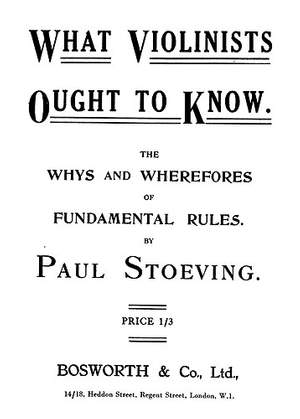 Paul Stoeving: What Violinists Ought To Know