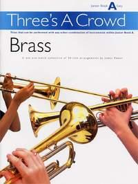 James Power: Three's A Crowd Brass Junior Book A Easy
