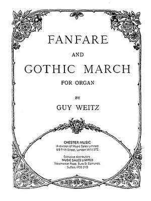Guy Weitz: Fanfare And Gothic March