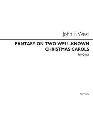 John E. West: Fantasy On Two Christmas Carols