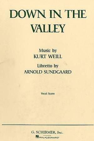 Kurt Weill: Down in the Valley