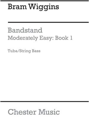 Bandstand Moderately Easy Book 1 (Tuba, Bass)