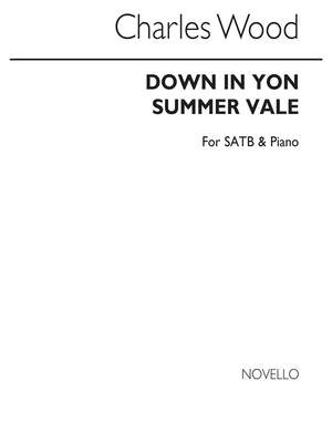 Charles Wood: Down In Yon Summer Vale