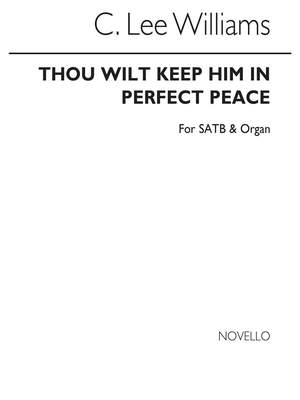 C. Lee Williams: Thou Wilt Keep Him