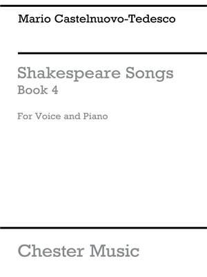 Mario Castelnuovo-Tedesco: Shakespeare Songs Book 4