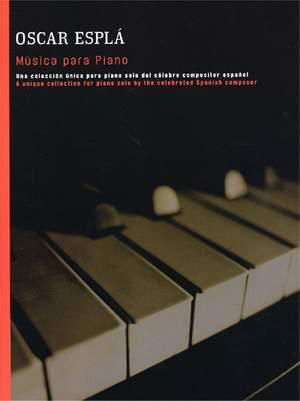 Oscar Espla: Musica Para Piano