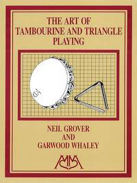 Garwood Whaley_Neil Grover: Art of Tambourine and Triangle Playing