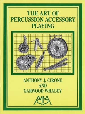 Anthony J. Cirone_Garwood Whaley: Art of Percussion Accessory Playing
