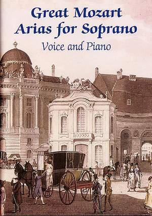 Wolfgang Amadeus Mozart: Great Mozart Arias For Soprano