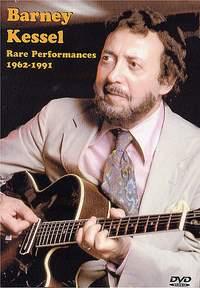 Barney Kessel: Rare Performances 1962-1991