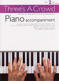 Three's A Crowd: Book 2 Piano Accompaniment