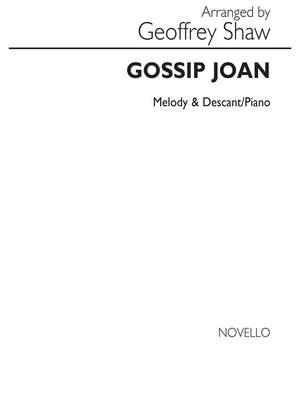 Geoffrey Shaw: Gossip Joan (Arr. Geoffrey Shaw)