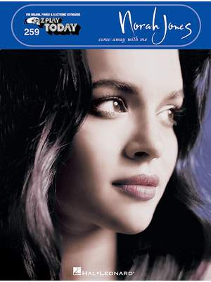 E-Z Play Today Volume 259: Norah Jones - Come Away With Me