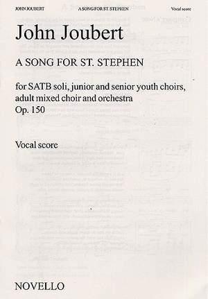 John Joubert: A Song For St. Stephen