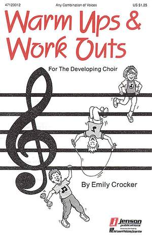 Emily Crocker: Warm-Ups and Workouts for the Developing Choir (I)
