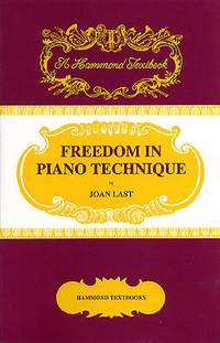 Joan Last: Freedom In Piano Technique