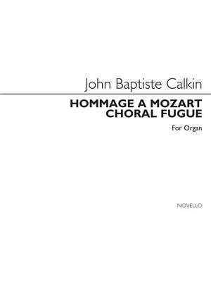 John Baptiste Calkin: Hommage A Mozart And Choral Fugue