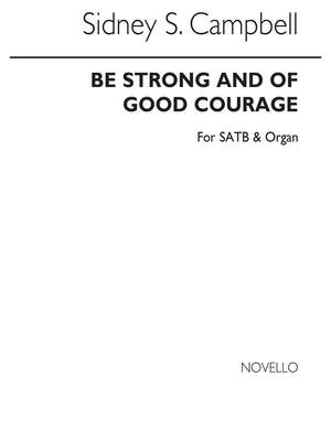 Sidney Campbell: Be Strong And Of Good Courage