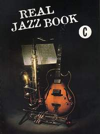 Real Jazz Book C Ed.