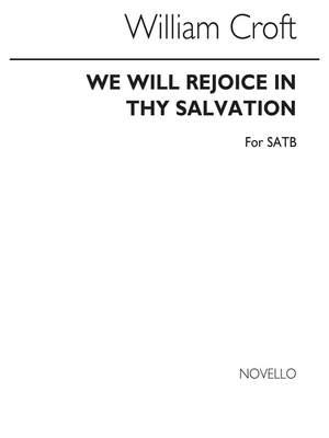William Croft: We Will Rejoice In Thy Salvation