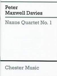 Peter Maxwell Davies: Naxos Quartet No.1