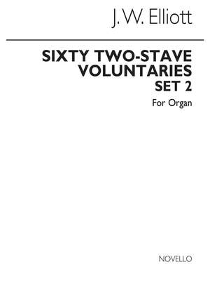 James W. Elliott: Sixty 2-Stave Voluntaries For Harmonium Set 2