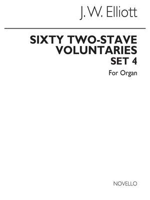 James W. Elliott: Sixty 2-Stave Voluntaries For Harmonium Set 4