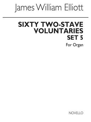 James W. Elliott: Sixty 2-Stave Voluntaries For Harmonium Set 5