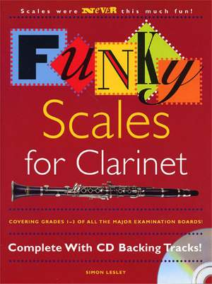 Funky Scales For Clarinet Grades 1-3