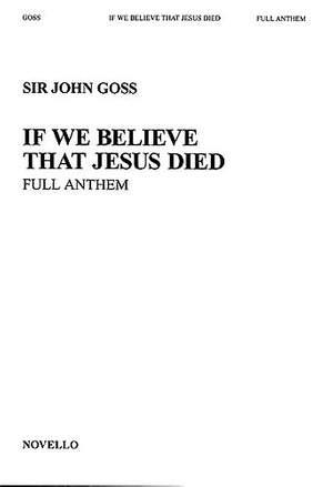 John Goss: If We Believe That Jesus Died