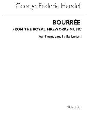 Georg Friedrich Händel: Bourree From The Fireworks Music (Tc Tbn/Bar 1)