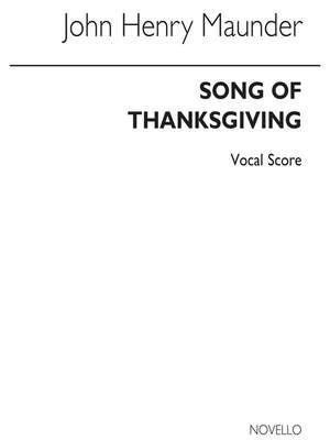 John Henry  Maunder: Song Of Thanksgiving