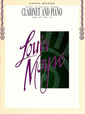 Louis Moyse: Ten Pieces for Clarinet and Piano, Op. 37, No. 3