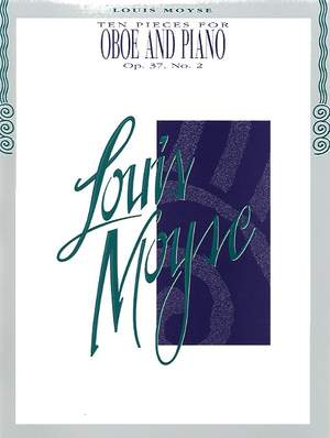 Louis Moyse: Ten Pieces for Oboe and Piano, Op. 37, No. 2