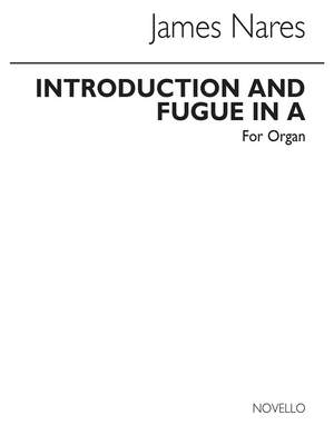 James Nares: Introduction And Fugue In A For Organ