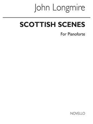 John Basil Hugh Longmire: Scottish Scenes for Piano