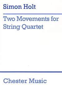 Simon Holt: Two Movements Score