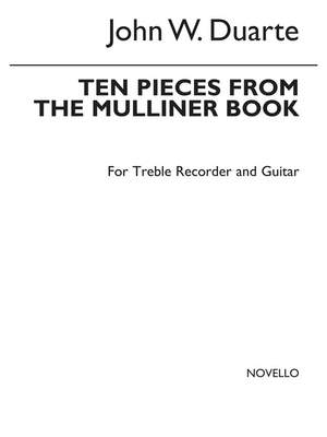 John W. Duarte: Ten Pieces From The Mulliner Book