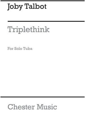 Joby Talbot: Triplethink for Solo Tuba Product Image