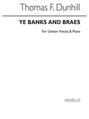 Thomas Dunhill: Ye Banks And Braes (Unison)