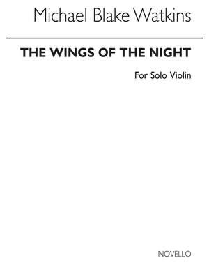 Michael Blake Watkins: Wings Of Night for Solo Violin