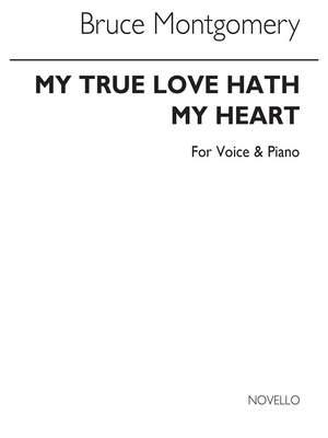 Bruce Montgomery: My True Love Hath A Garden