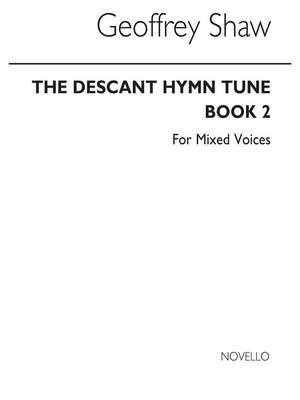 Geoffrey Shaw: The Descant Hymn Tune Book 2