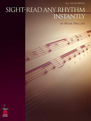 Mark Phillips: Sight-Read Any Rhythm Instantly