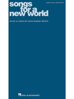 Jason Robert Brown: Songs For A New World