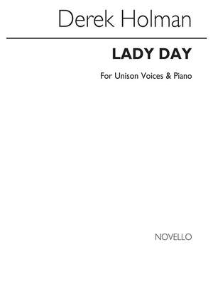 Derek Holman: Lady Day for Voice and Piano