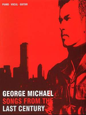 George Michael: Songs from the Last Century