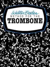 Walter Beeler: Walter Beeler Method for the Trombone, Book II
