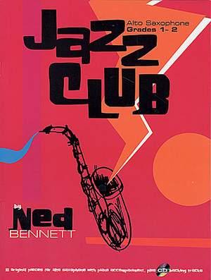 Ned Bennet: Jazz Club. Ten Sax Grades 1-2